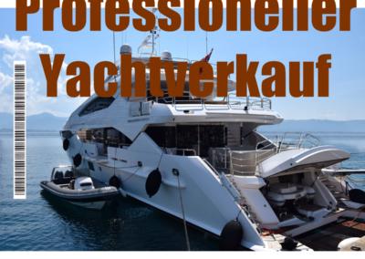 Professionelle Yacht ver kaufen